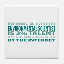 Good Environmental Scientist Tile Coaster