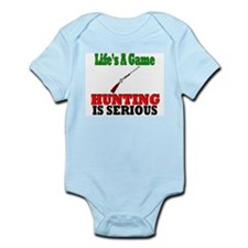 Hunting is serious Infant Bodysuit