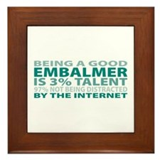 Good Embalmer Framed Tile