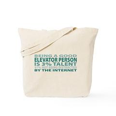 Good Elevator Person Tote Bag