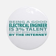 Good Electrical Engineer Ornament (Round)