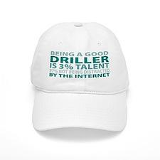 Good Driller Baseball Cap