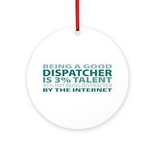 Good Dispatcher Ornament (Round)
