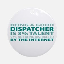 Good Dispatcher Ornament (Round)