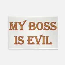 My Boss is Evil Rectangle Magnet