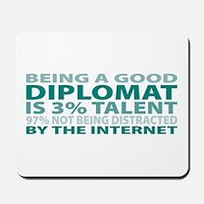 Good Diplomat Mousepad