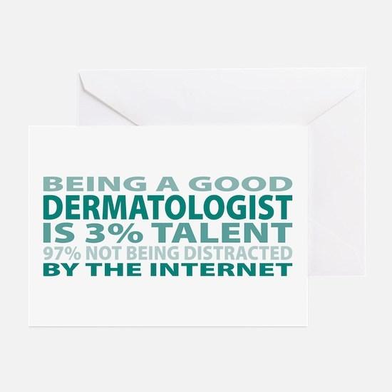 Good Dermatologist Greeting Cards (Pk of 10)