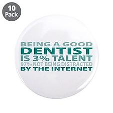 "Good Dentist 3.5"" Button (10 pack)"