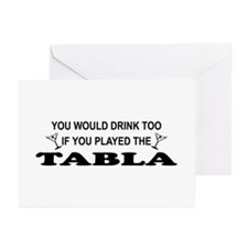 You'd Drink Too Tabla Greeting Cards (Pk of 10)