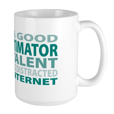 Good Cost Estimator Large Mug