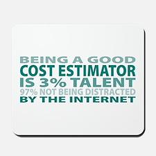 Good Cost Estimator Mousepad