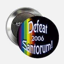 Gay & Lesbian Pride Defeat Santorum Button