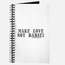 Make Love, Not Babies Journal