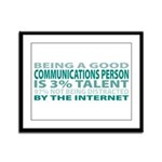 Good Communications Person Framed Panel Print