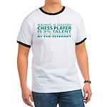Good Chess Player Ringer T