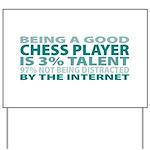 Good Chess Player Yard Sign