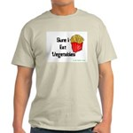 Sure I Eat Vegetables French Ash Grey T-Shirt