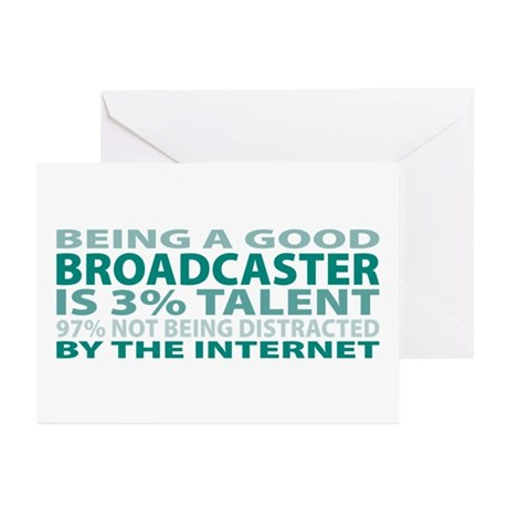 Good Broadcaster Greeting Cards (Pk of 10)