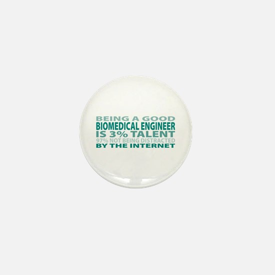Good Biomedical Engineer Mini Button