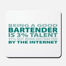 Good Bartender Mousepad