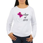 Class Of 2015 Women's Long Sleeve T-Shirt
