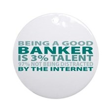 Good Banker Ornament (Round)
