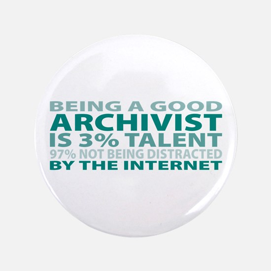 "Good Archivist 3.5"" Button (100 pack)"