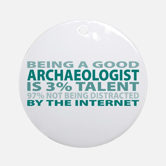 Good Archaeologist Ornament (Round)
