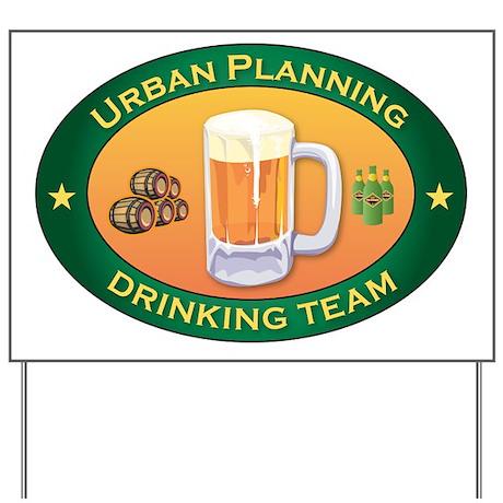 Urban Planning Team Yard Sign
