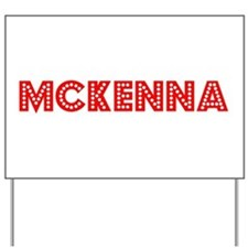 Retro Mckenna (Red) Yard Sign