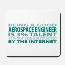 Good Aerospace Engineer Mousepad