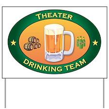 Theater Team Yard Sign