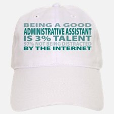 Good Administrative Assistant Baseball Baseball Cap