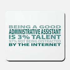 Good Administrative Assistant Mousepad