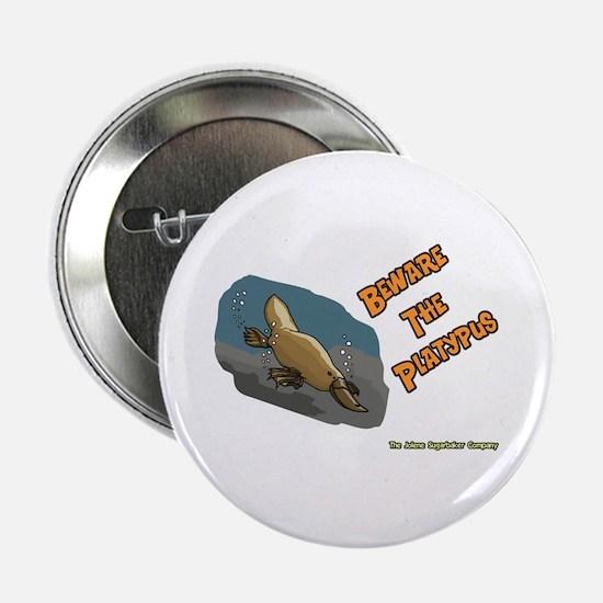Beware The Platypus Button