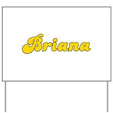 Retro Briana (Gold) Yard Sign