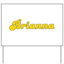 Retro Brianna (Gold) Yard Sign