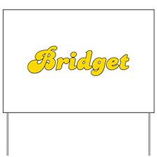 Retro Bridget (Gold) Yard Sign