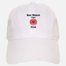 Real Women Fight Fires Baseball Baseball Cap