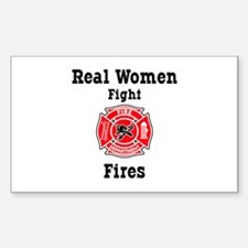 Real Women Fight Fires Rectangle Decal