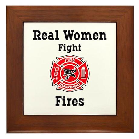 Real Women Fight Fires Framed Tile