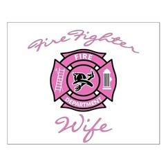 Firefighter Wife Posters