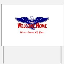 Military Welcome Home Yard Sign