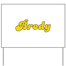 Retro Brody (Gold) Yard Sign