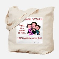 Proud Mom - Hands Full Tote Bag
