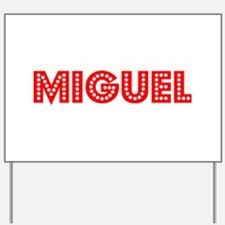 Retro Miguel (Red) Yard Sign