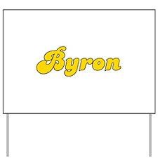 Retro Byron (Gold) Yard Sign