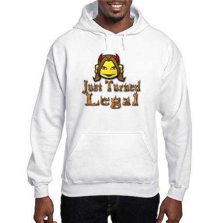 Just turned legal Hooded Sweatshirt