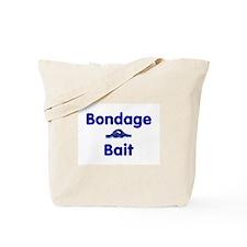 Bondage Bait Tote Bag