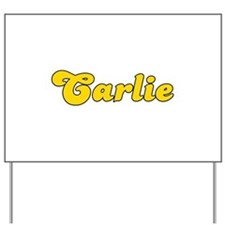 Retro Carlie (Gold) Yard Sign